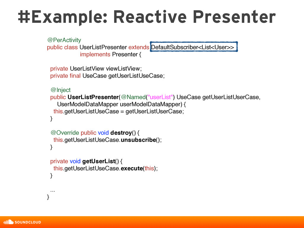 @PerActivity public class UserListPresenter ext...