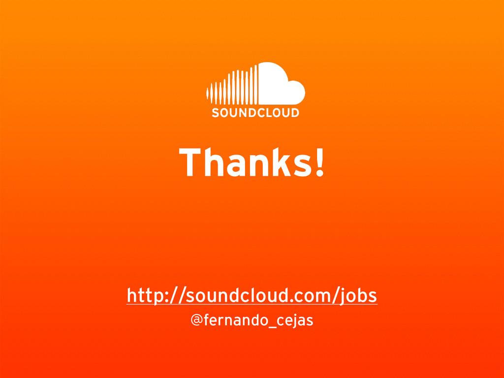 @fernando_cejas http://soundcloud.com/jobs Than...