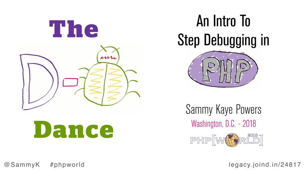 legacy.joind.in/24817 @SammyK #phpworld Sammy K...