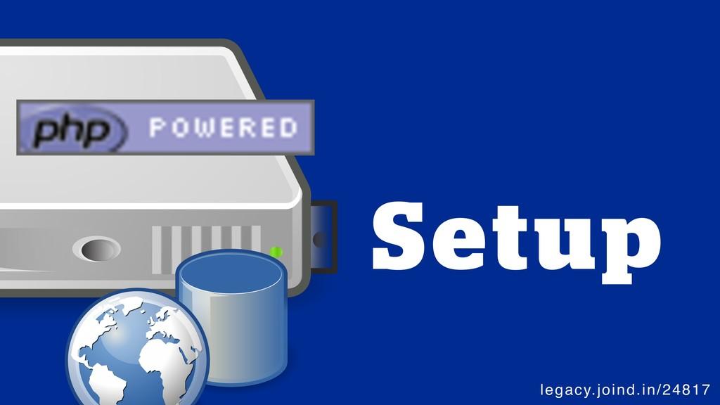 legacy.joind.in/24817 @SammyK #phpworld Setup