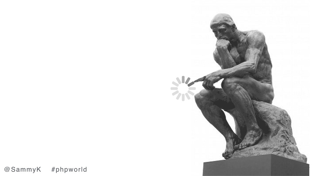 legacy.joind.in/24817 @SammyK #phpworld