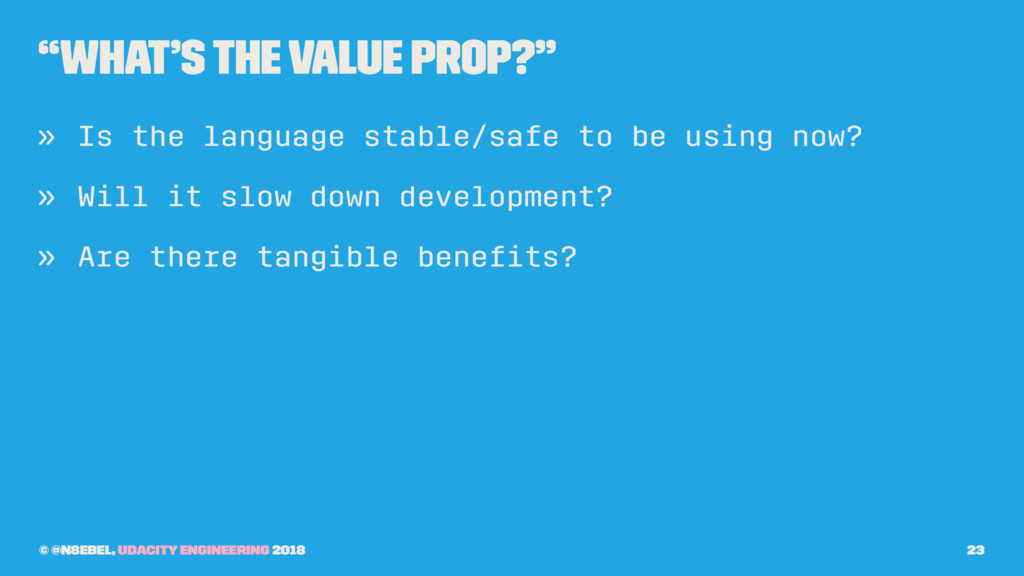 """What's the value prop?"" » Is the language stab..."