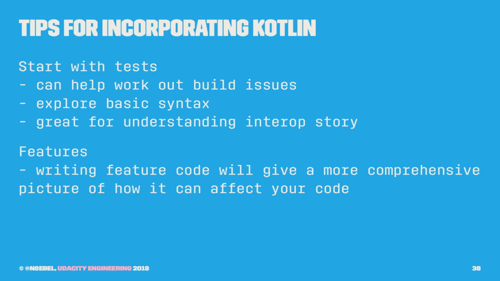 Tips for Incorporating Kotlin Start with tests ...