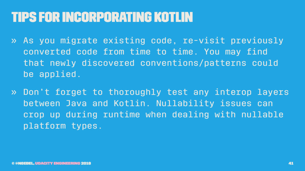 Tips for Incorporating Kotlin » As you migrate ...