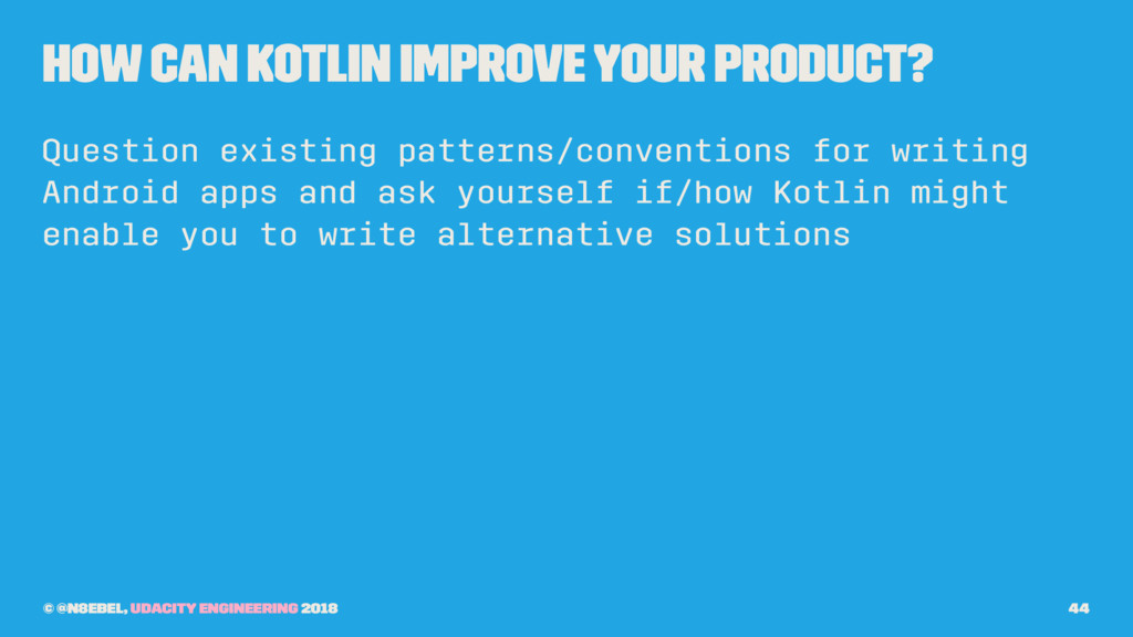How Can Kotlin Improve Your Product? Question e...