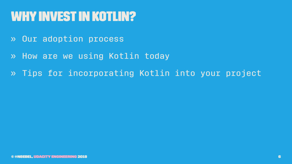 Why Invest In Kotlin? » Our adoption process » ...