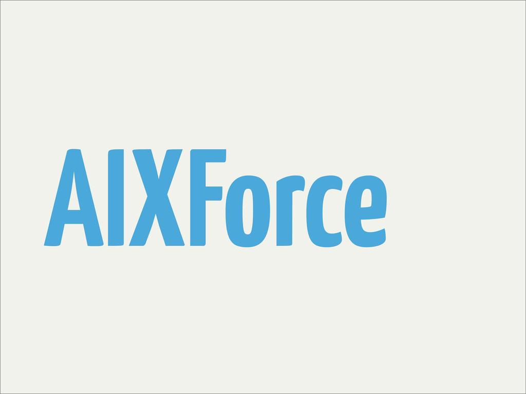 AIXForce