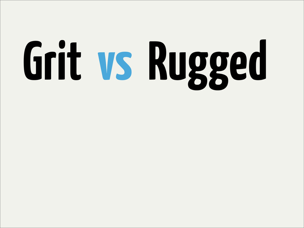 Grit vs Rugged