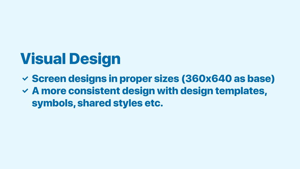 ✓ Screen designs in proper sizes (360x640 as ba...