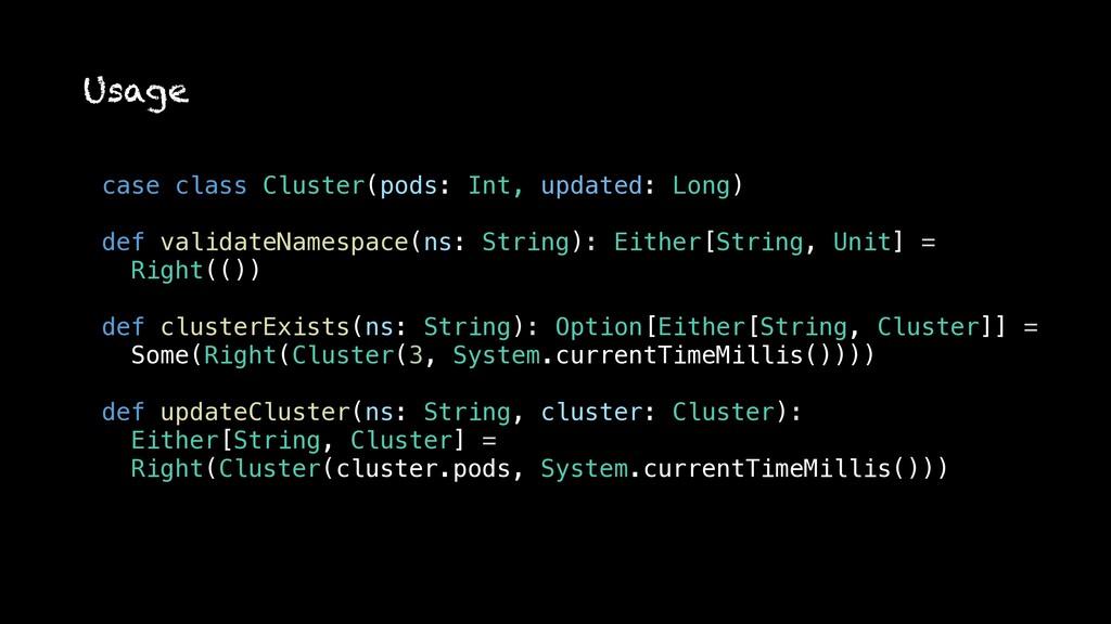 case class Cluster(pods: Int, updated: Long) de...