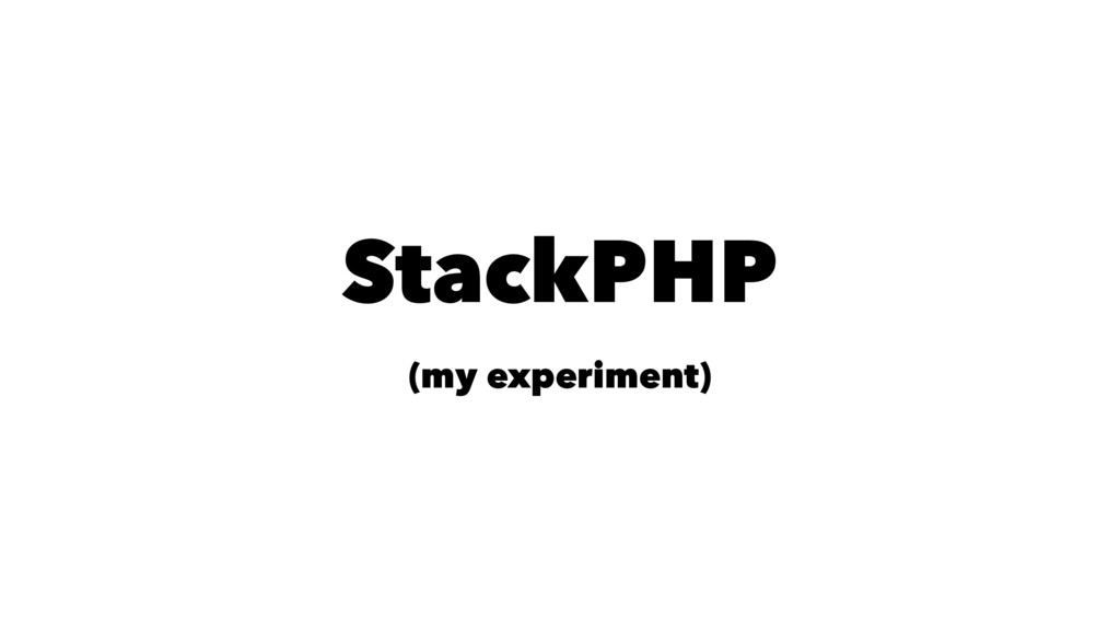 StackPHP (my experiment)