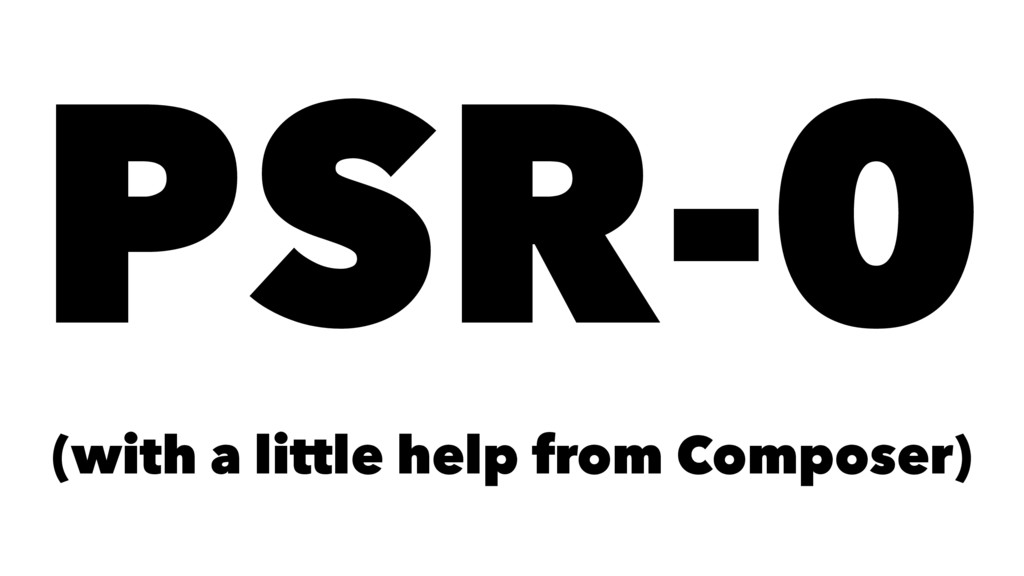 PSR-0 (with a little help from Composer)