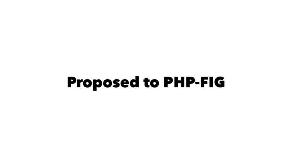 Proposed to PHP-FIG