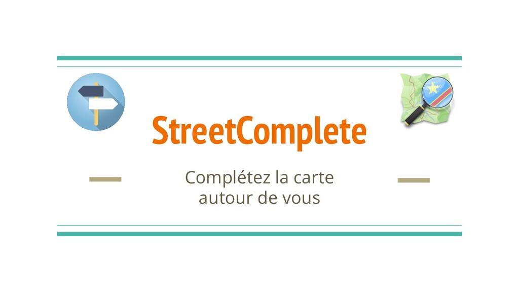 StreetComplete Complétez la carte autour de vous