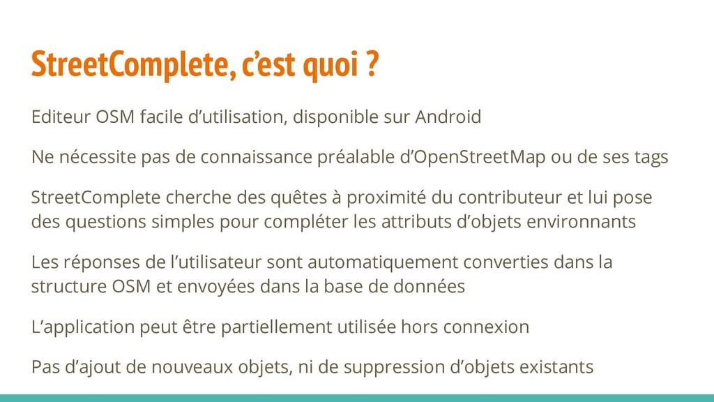StreetComplete, c'est quoi ? Editeur OSM facile...