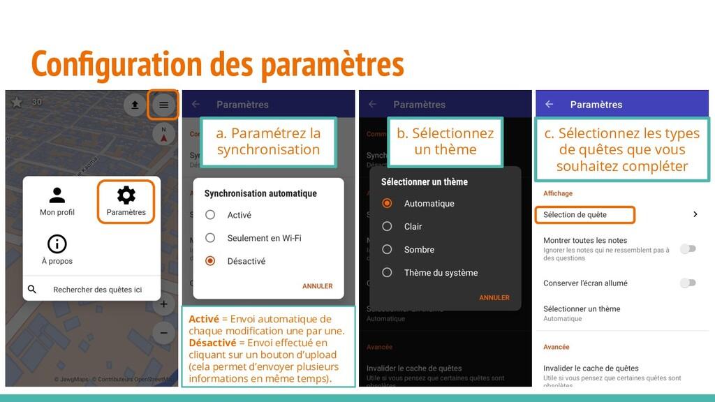 Configuration des paramètres a. Paramétrez la sy...