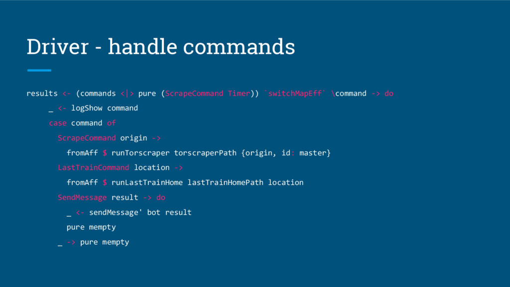 Driver - handle commands results <- (commands <...