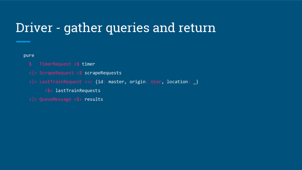 Driver - gather queries and return pure $ Timer...
