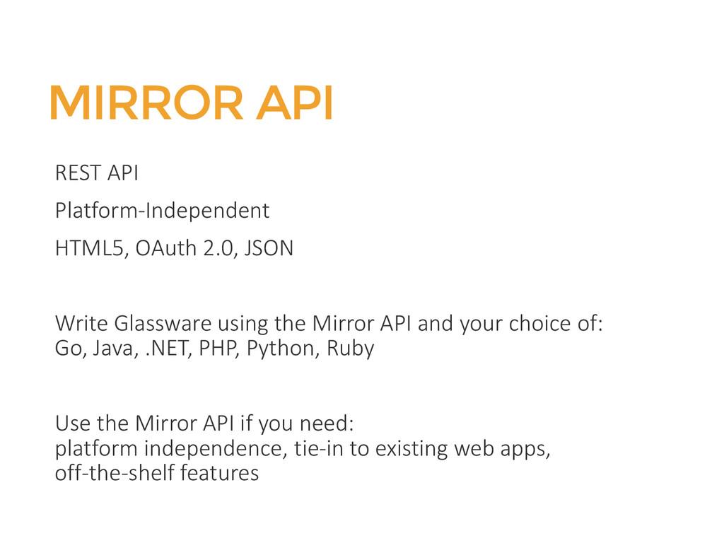 MIRROR API REST API Platform-Independent HTML5,...