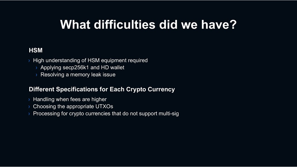 What difficulties did we have? HSM › High under...