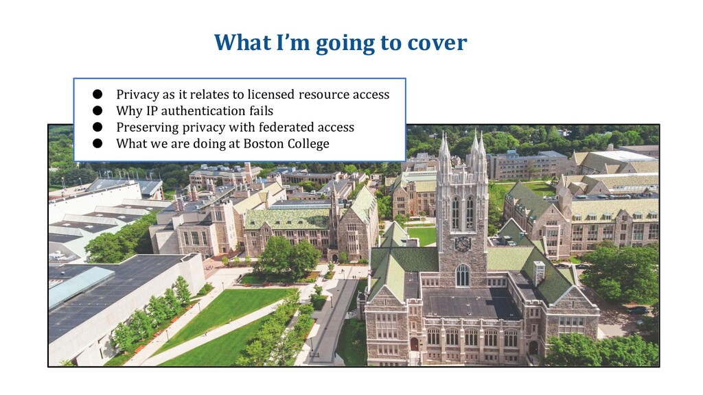What I'm going to cover ● Privacy as it relates...