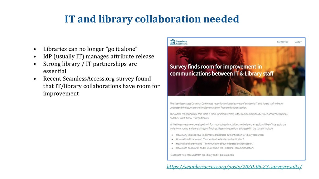 IT and library collaboration needed • Libraries...