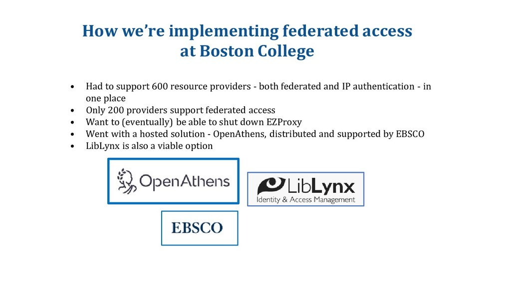 How we're implementing federated access at Bost...