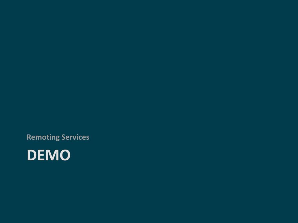 DEMO Remoting Services