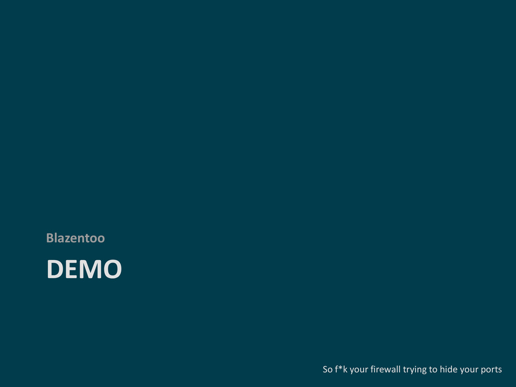 DEMO Blazentoo So f*k your firewall trying to h...