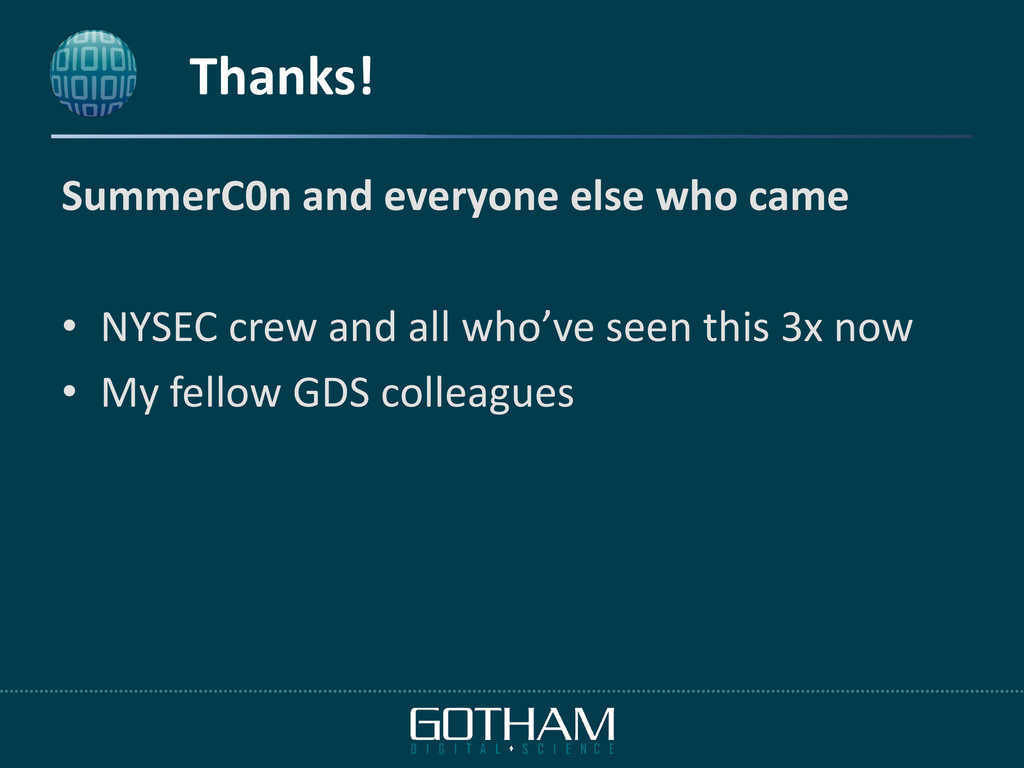 Thanks! SummerC0n and everyone else who came • ...