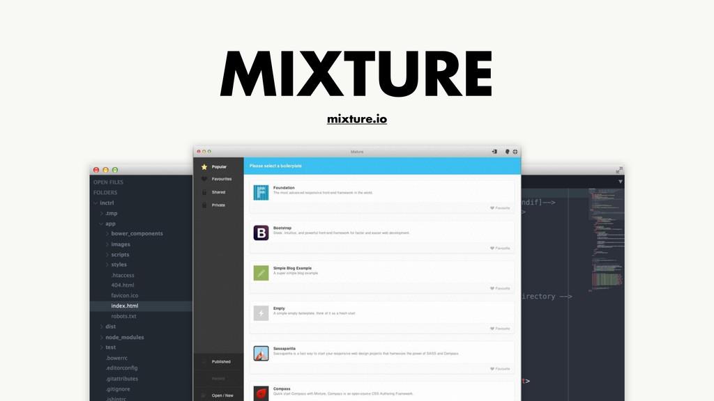 MIXTURE mixture.io
