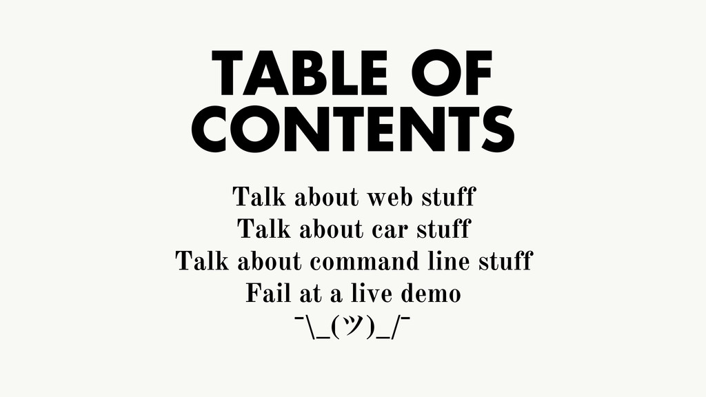 TABLE OF CONTENTS Talk about web stuff Talk abo...