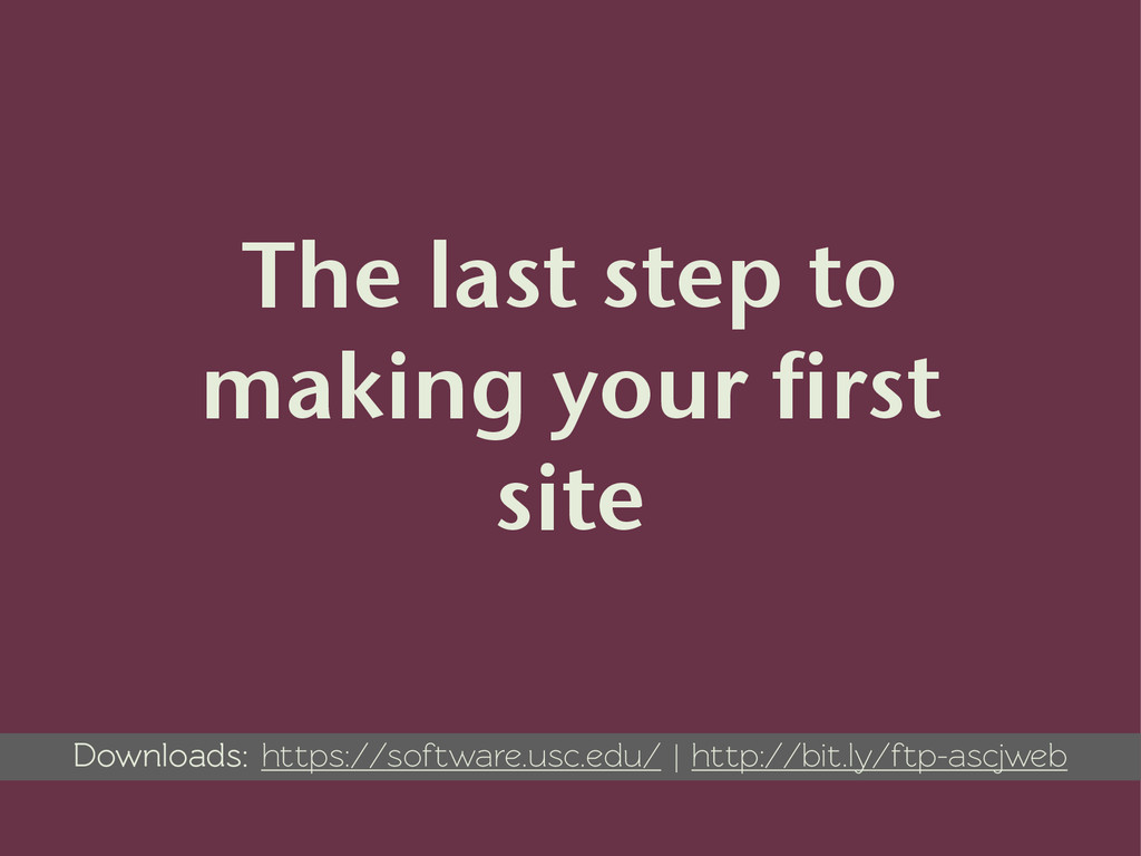 The last step to making your first site Downloa...