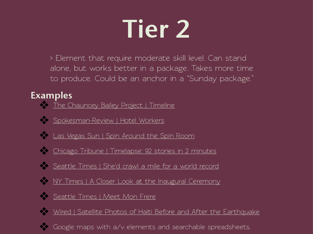 Tier 2 ! > Element that require moderate skill ...