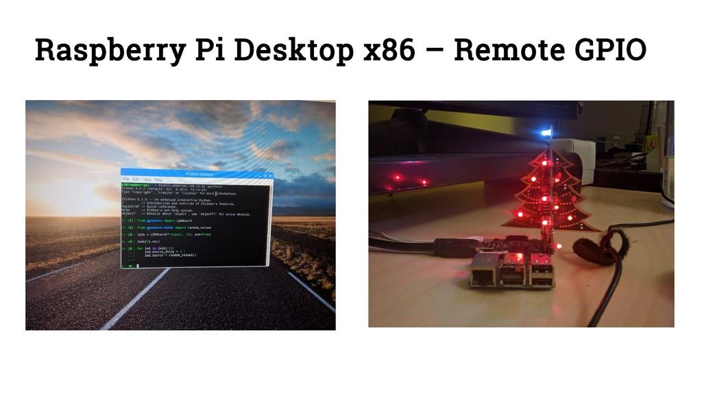Raspberry Pi Desktop x86 – Remote GPIO