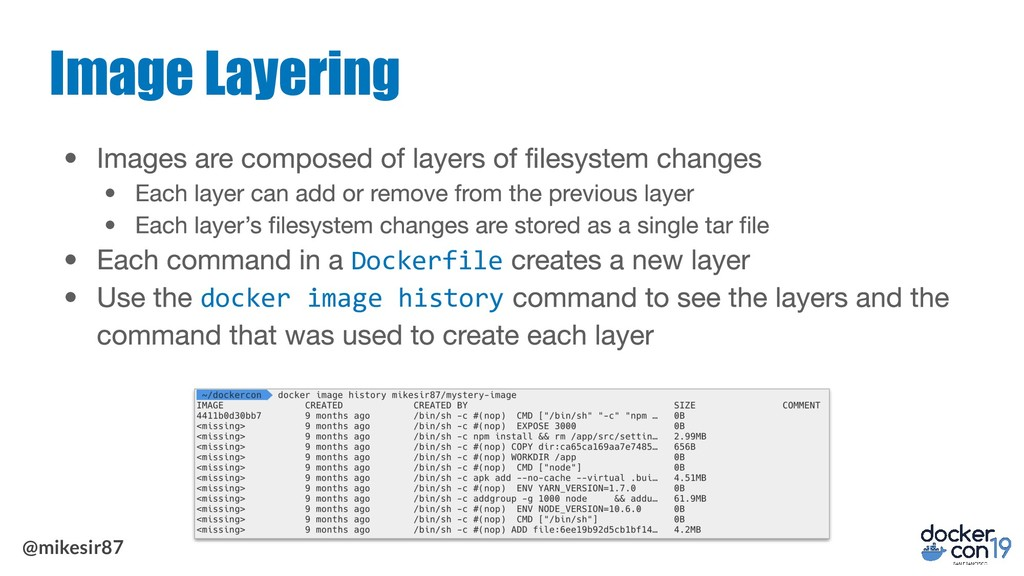 @mikesir87 Image Layering Dockerfile docker ima...