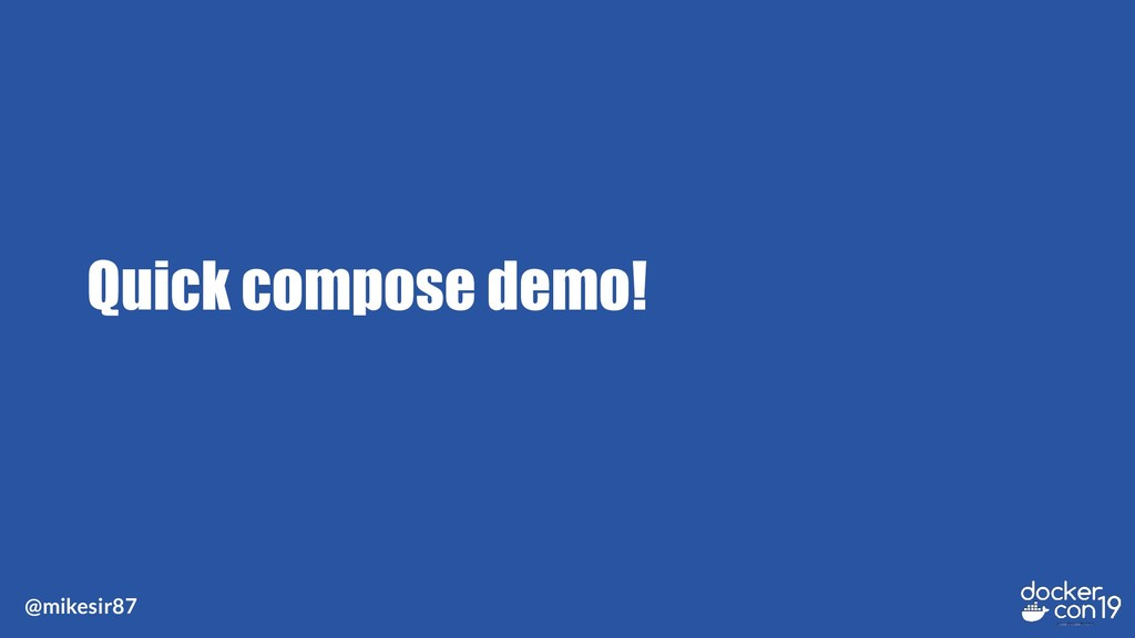 @mikesir87 Quick compose demo!