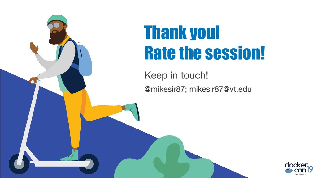 Thank you! Rate the session!