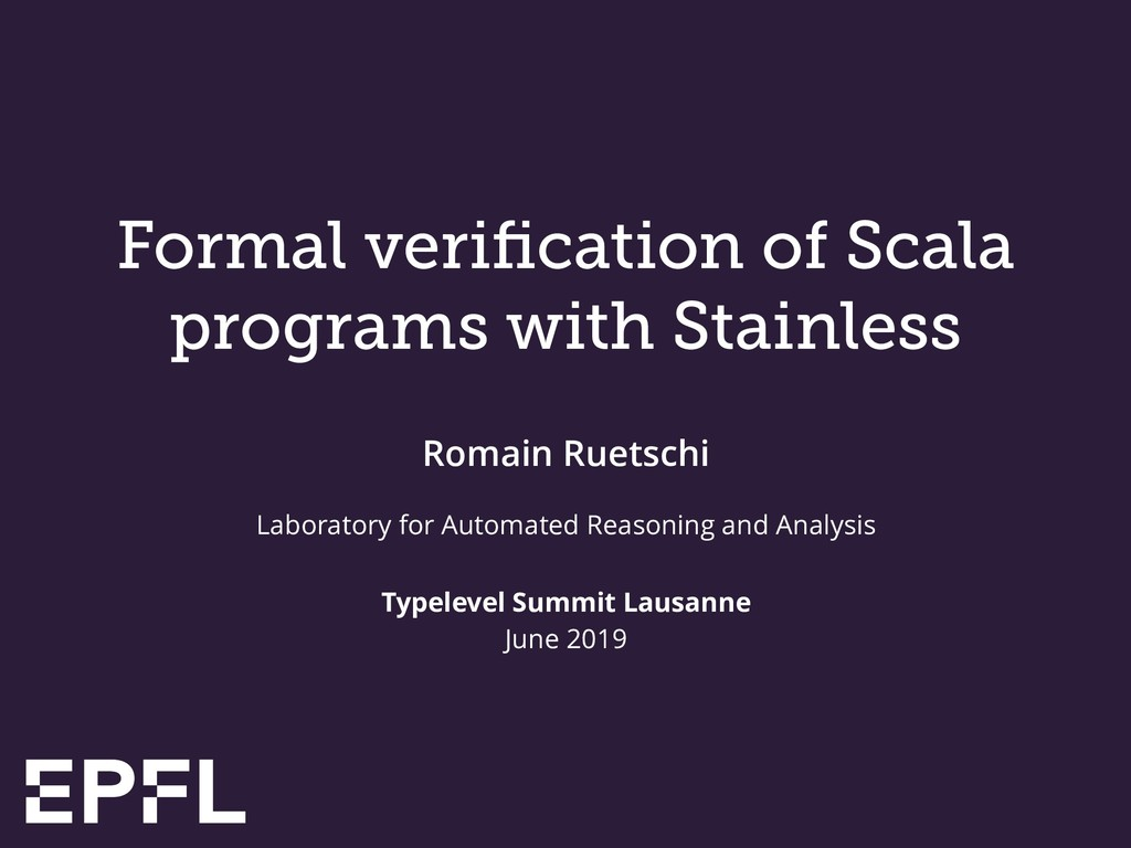 Formal verification of Scala programs with Stain...