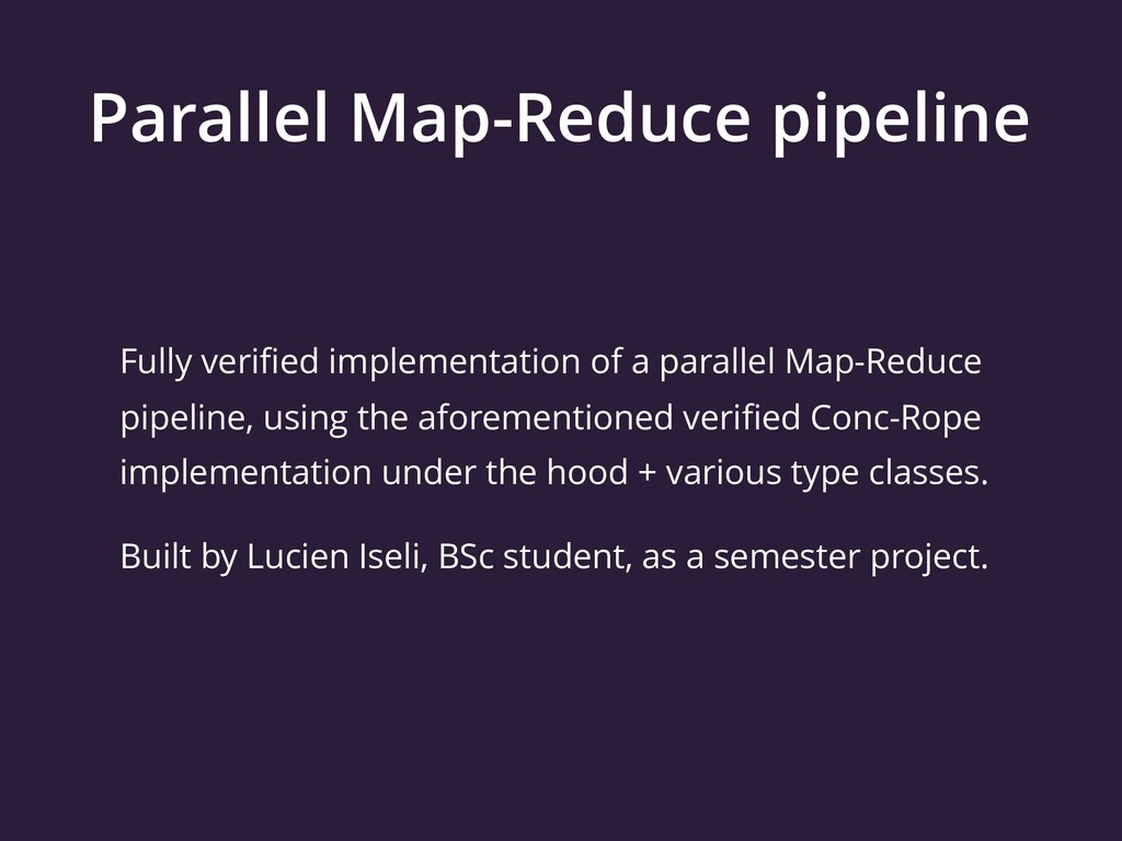 Parallel Map-Reduce pipeline Fully verified impl...