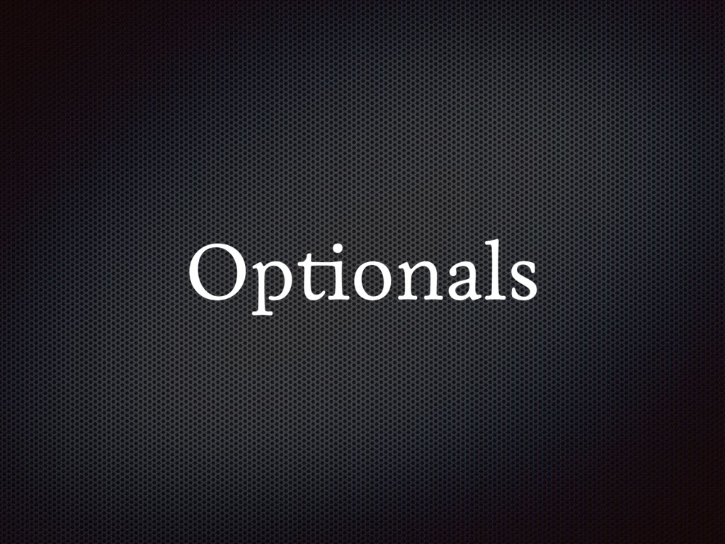 Optionals