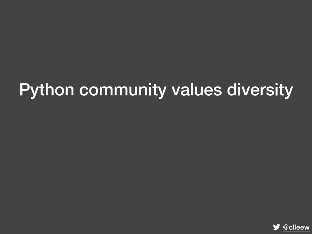 @clleew Python community values diversity