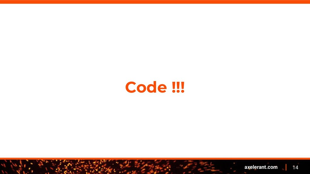 14 axelerant.com Code !!!