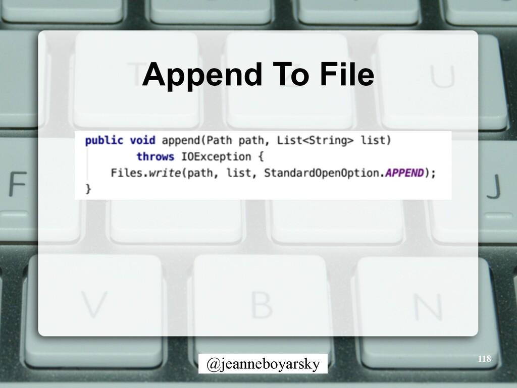 @jeanneboyarsky Append To File 118