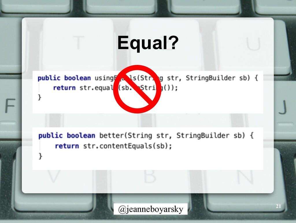 @jeanneboyarsky Equal? 21