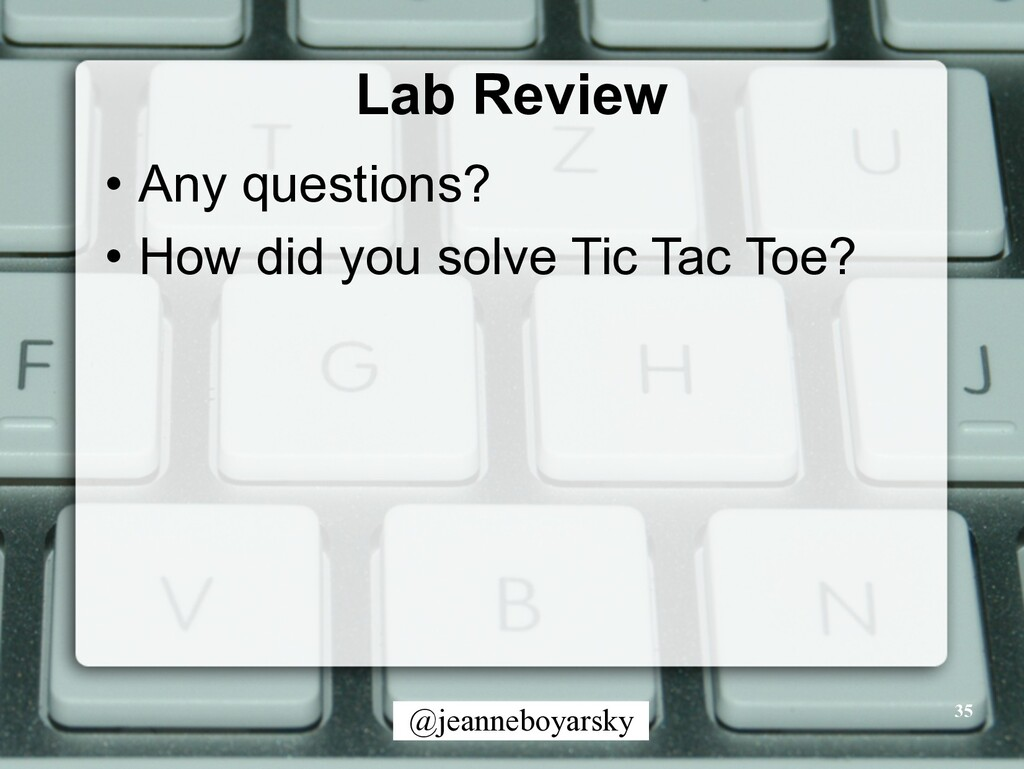 @jeanneboyarsky Lab Review • Any questions? • H...