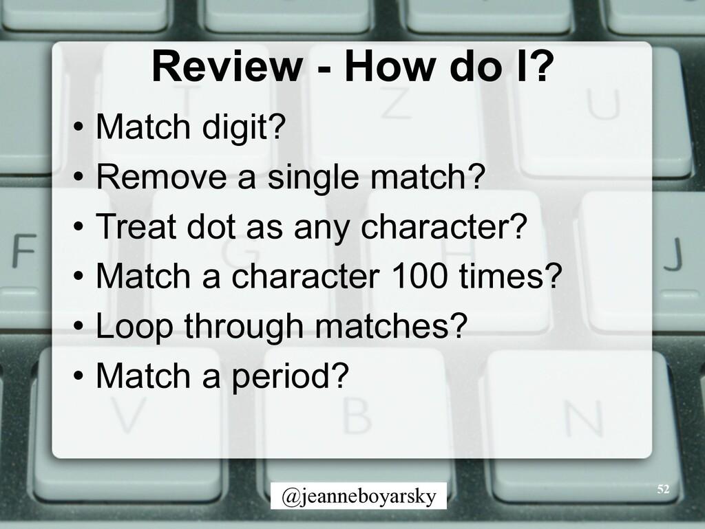 @jeanneboyarsky Review - How do I? • Match digi...