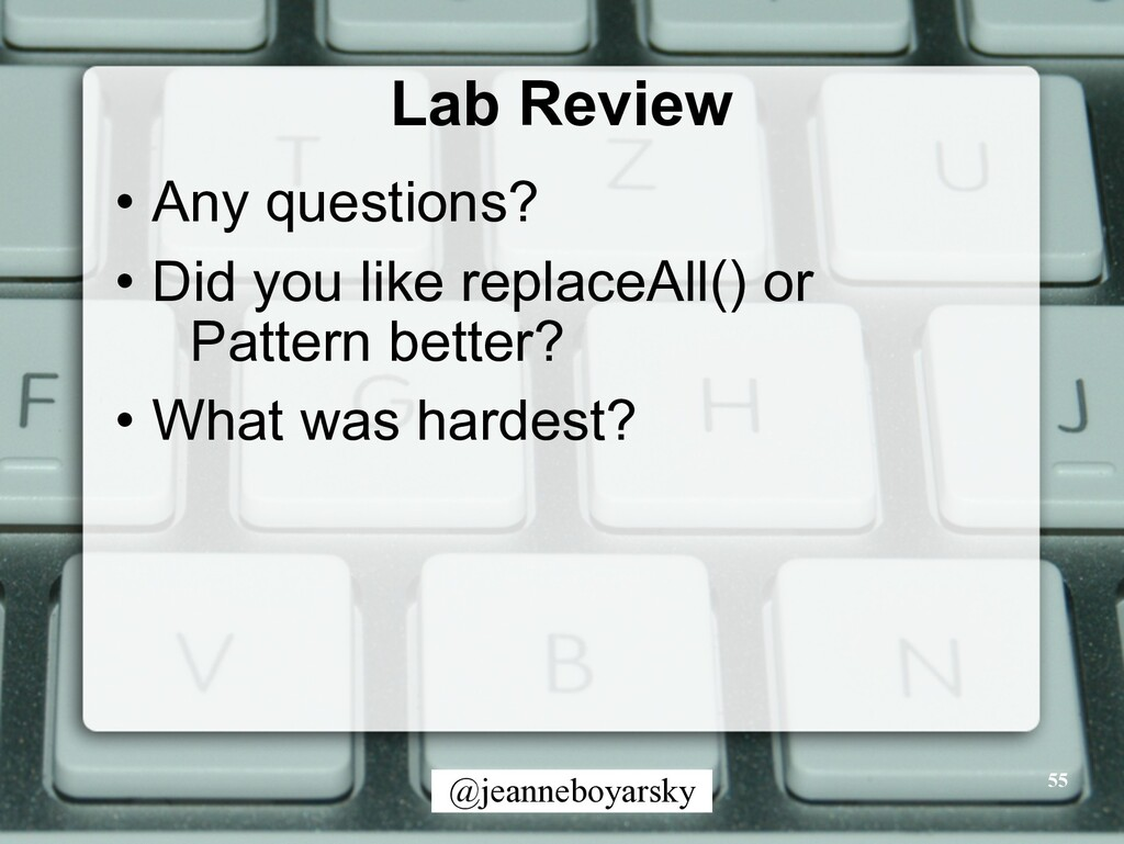 @jeanneboyarsky Lab Review • Any questions? • D...