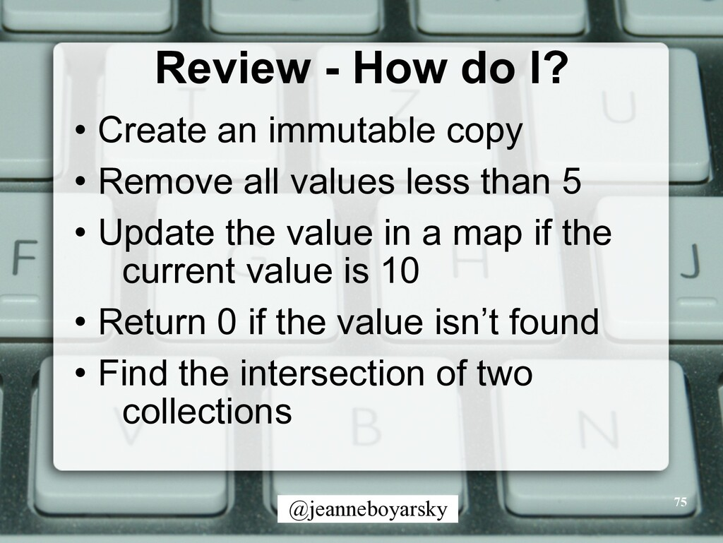 @jeanneboyarsky Review - How do I? • Create an ...