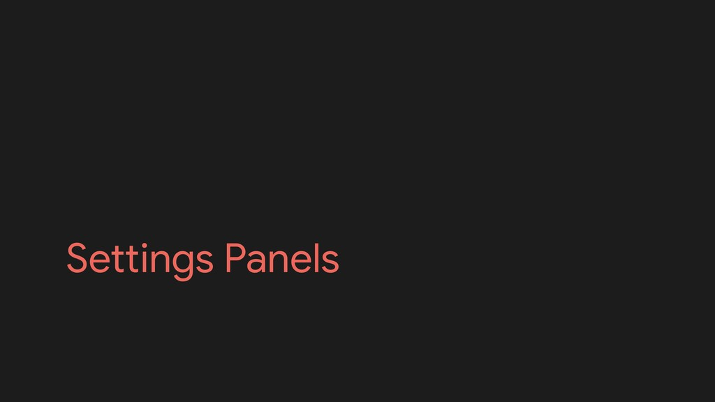 Settings Panels